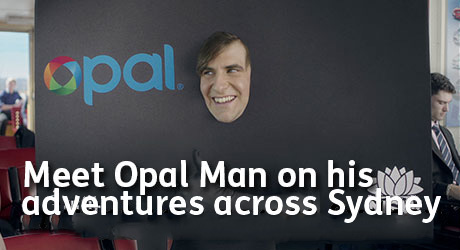 Meet Opal man as he adventure across Sydney